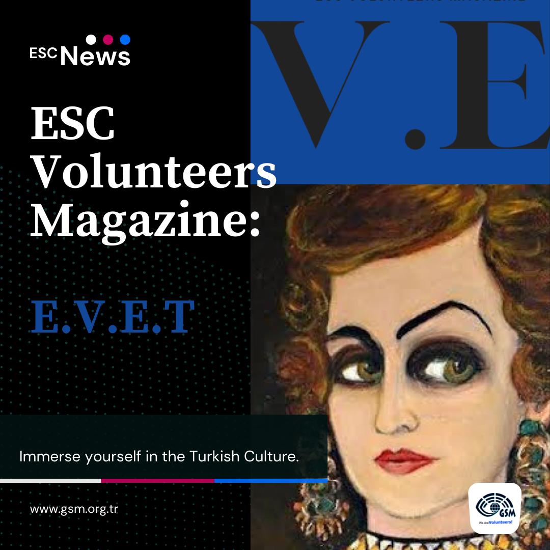 ESC Gönüllülerimizin Dergisini Okumuş muydunuz?